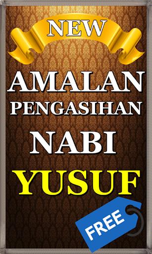 Amalan Nabi Yusuf : amalan, yusuf, ✓[2020], Amalan, Pengasihan, Yusuf, Android, Download, [Latest]