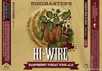 Hi-Wire Ringmaster's Reserve Raspberry Wheat Wine
