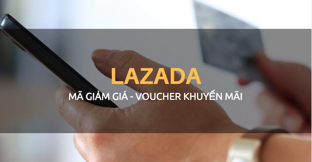 Tại đây, bạn sẽ nhanh chóng săn được mã giảm giá Lazada như ý nhất