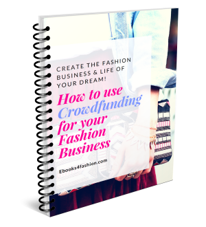 How to use Crowdfunding for your Fashion Business