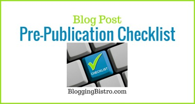 Click this image to download your free checklist that includes EVERYTHING you need to do prior to publishing a blog post! Or simply text PREPUB to 44222!