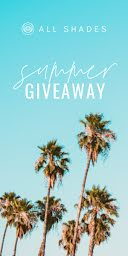 All Shades Summer Giveaway - Half Page Ad item