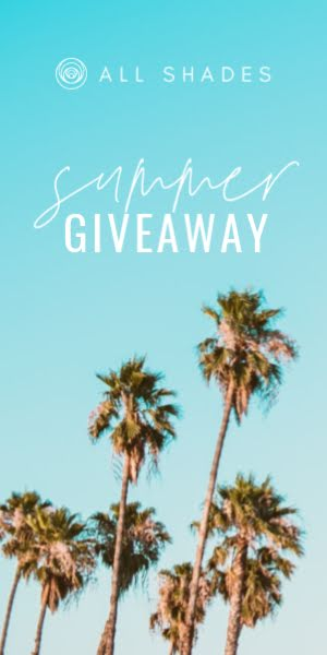 All Shades Summer Giveaway - Half Page Ad Template