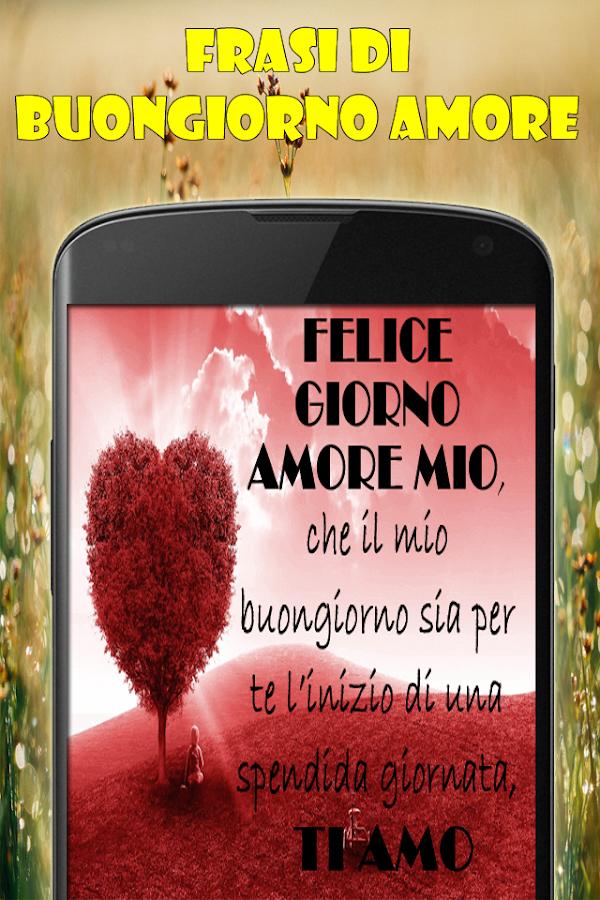 Connu Frasi di Buongiorno Amore con Immagini - Android Apps on Google Play UX78
