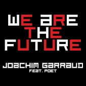 We Are the Future (feat. Poet Name Life) [Radio Edit]