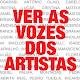 Download Ver as Vozes dos Artistas For PC Windows and Mac