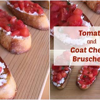 Tomato and Goat Cheese Bruschetta.