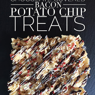 Bacon And Chocolate Covered Potato Chips.