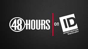 48 Hours on ID thumbnail
