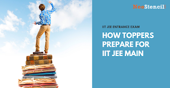 How toppers prepare for IIT JEE Main exam