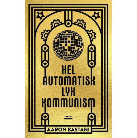 Helautomatisk Lyxkommunism
