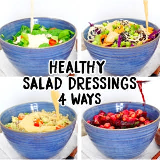 4 Healthy Salad Dressings.