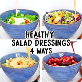 4 Healthy Salad Dressings.
