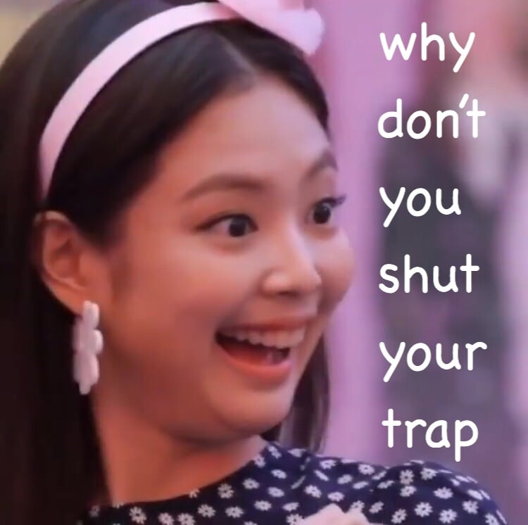 why-dont-you-blackpink-memes