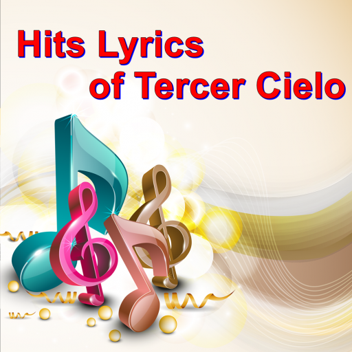 Hits Lyrics of Tercer Cielo
