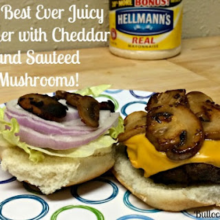 The Best Ever Juicy Burger with Cheddar Cheese and Sautéed Mushrooms!