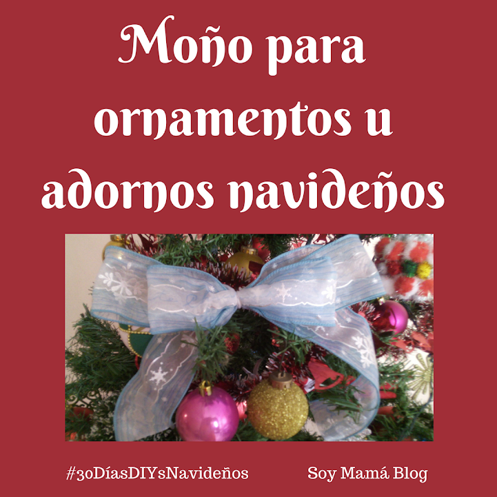 30 días de DIY´s navideños: Día 18, Ornamento #6