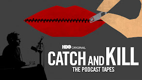 Catch and Kill: The Podcast Tapes thumbnail