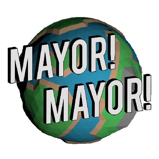 Mayor! Mayor!