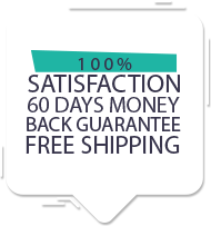 100% satisfaction: 60 days money back guarantee + free shipping!