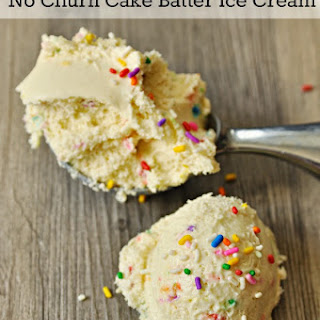 No Churn Cake Batter Ice Cream.