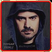 Toygar Isikli . Korkuyorum -Turkish music