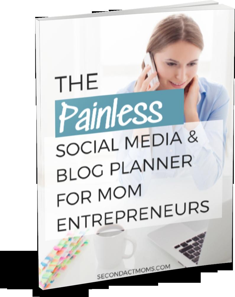 Ebook - The Painless Social Media & Blog Planner for Mom Entrepreneurs