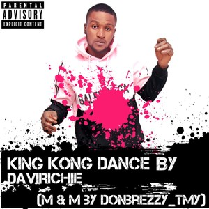 KING KONG DANCE Upload Your Music Free