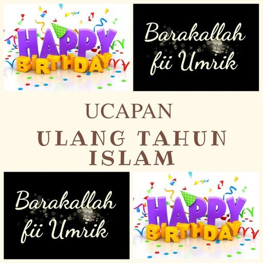 Ucapan Ulang Tahun Islami Apk Download Apkpure Co