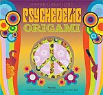 Photo: Psychedelic Origami Fathauer, Robert Sterling 2009 paperback 80 pp 8.8 x 9.5 ins ISBN 1402766920