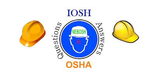 Safety IOSH-NEBOSH-OSHA Questions and Answers – Праграмы ў Google Play