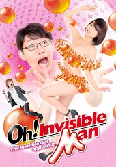 Oh! Invisible Man The Invisible Girl appears!?
