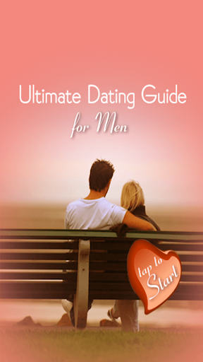 Ultimate Dating Guide for Men