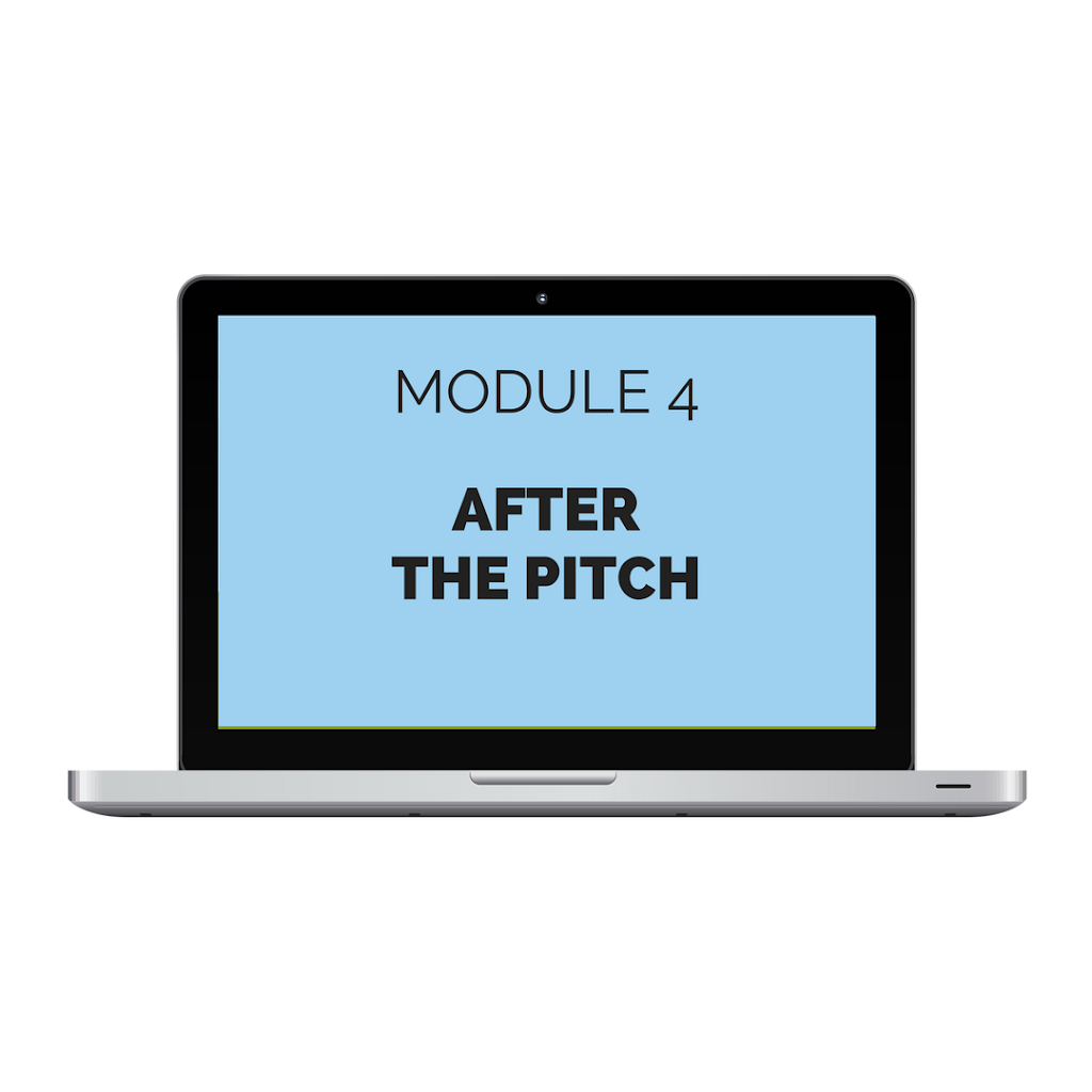 Module 4: After the Pitch
