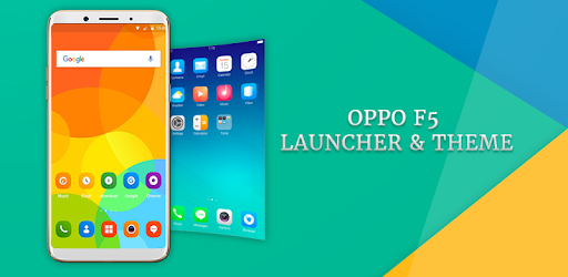 Launcher & Theme Oppo F5 - Apps on Google Play