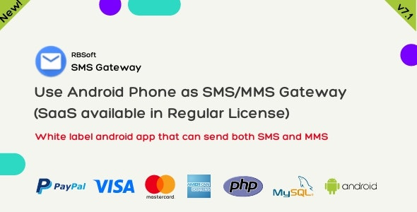 SMS Gateway - Use Your Android Phone as SMS/MMS Gateway (SaaS) - CodeCanyon Item for Sale