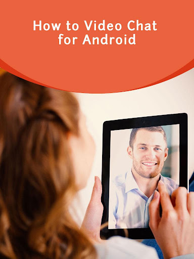 How to Video Chat for Android