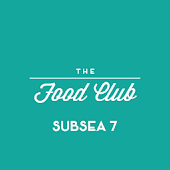 Subsea 7 Food Club