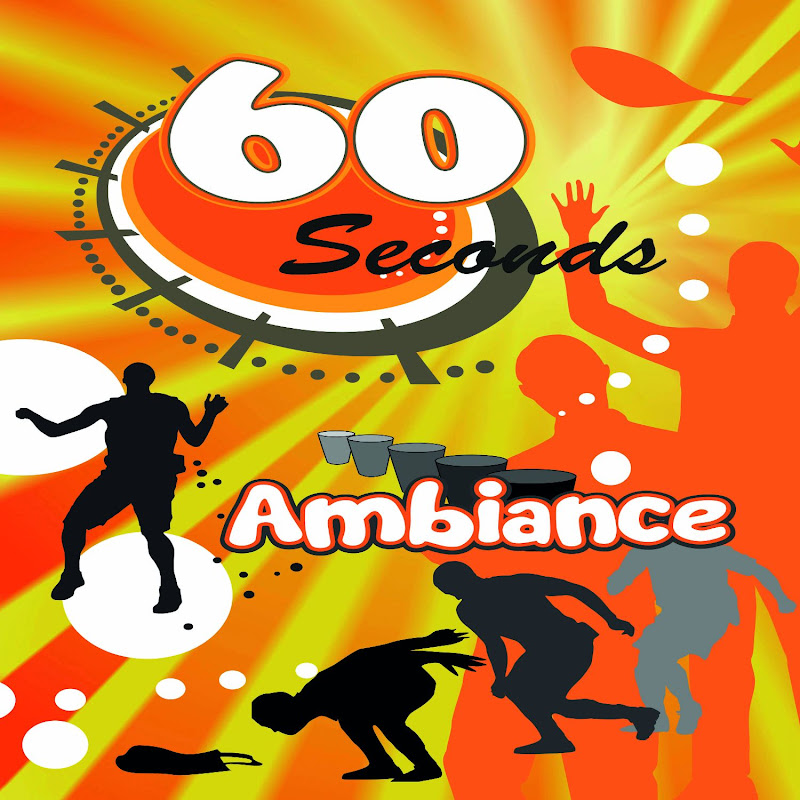 60 Seconds Ambiance