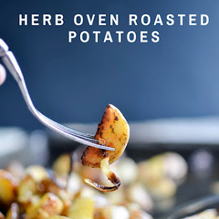 HERB OVEN ROASTED POTATOES