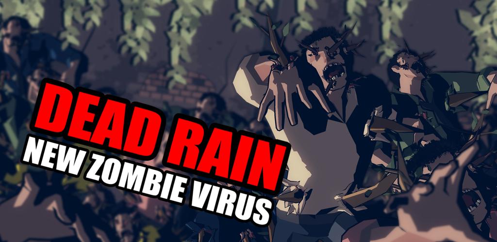 Dead Rain : New zombie virus 1 5 94 Apk Download - com