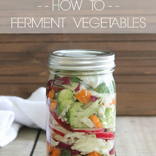 How To Ferment Vegetables.