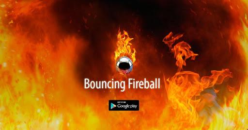 Bouncing Fireball: Bounce it