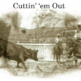 Cuttin' 'em Out by Twin Wranglers Baker - Typography Quotes & Sentences (  )