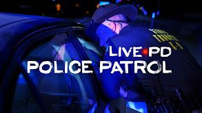 Live PD: Police Patrol thumbnail