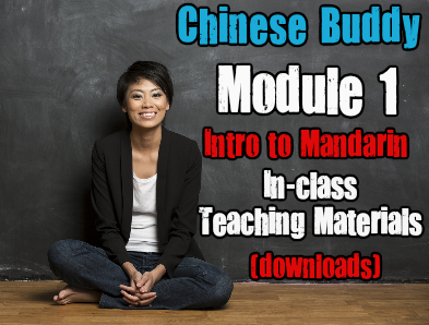 Chinese Buddy In-Class Chinese Curriculum Module 1