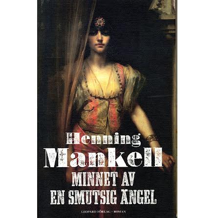 Minnet av en smutsig ängel E-bok