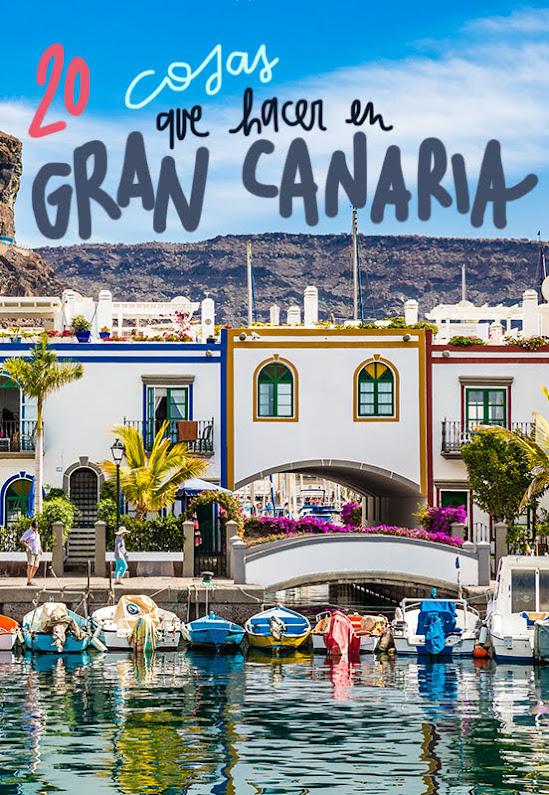cosas que ver y hacer en Gran Canaria