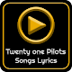 All Twenty One Pilots Album Songs Lyrics Download on Windows