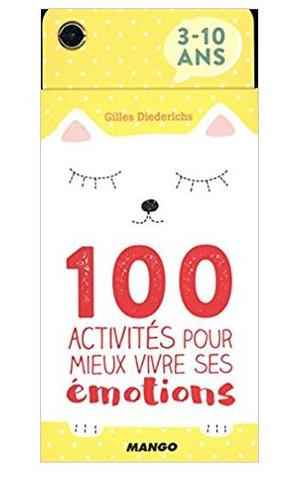 100 activités pour vivre ses émotions